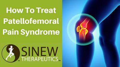 Patellofemoral Pain Syndrome Treatments